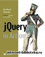 Bear Bibeault, Yehuda Katz - jQuery in Action